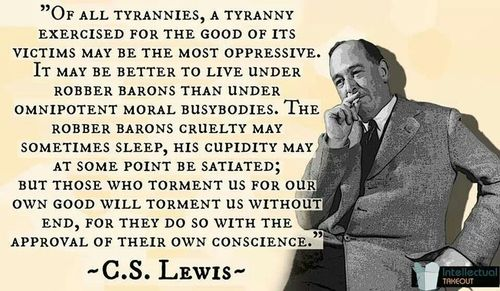 cs_lewis_tyranny_for_our_own_good